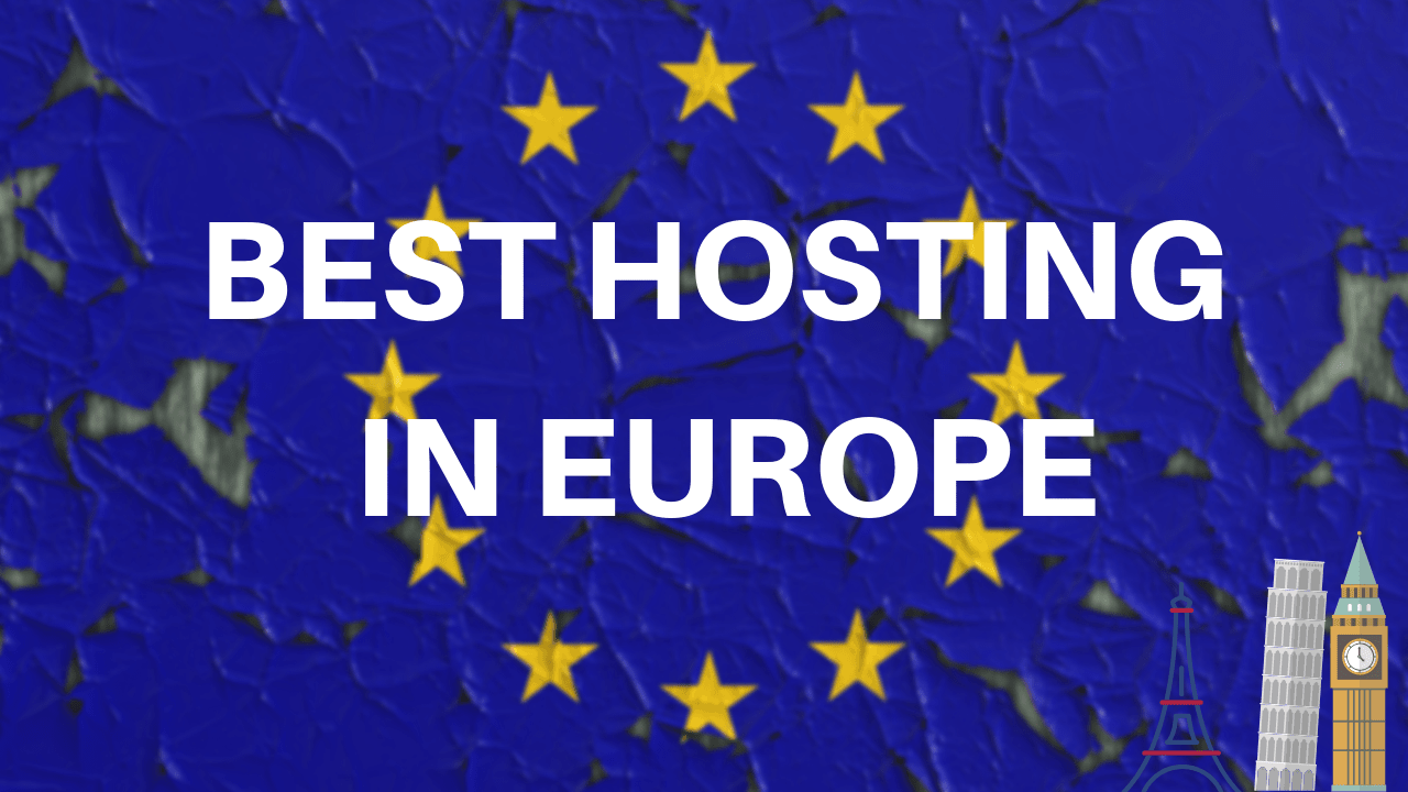 Best Hosting in Europe