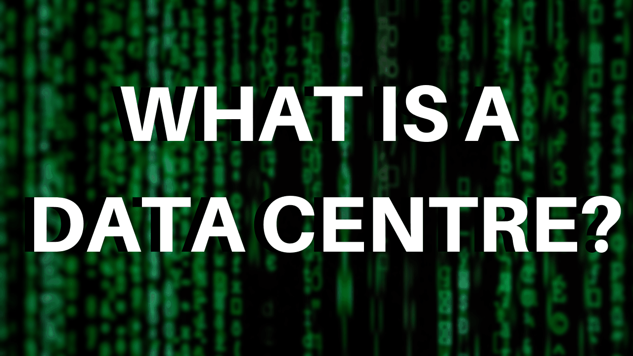 WHAT IS A DATA CENTRE