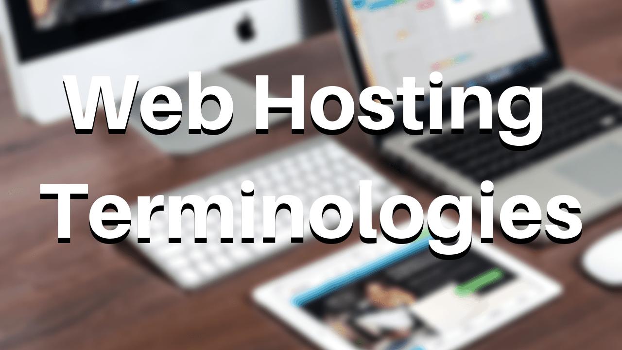 Web Hosting Terminologies