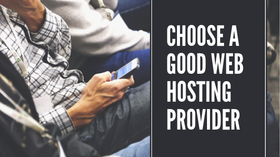 Choose-a-good-Web-Hosting-Provider