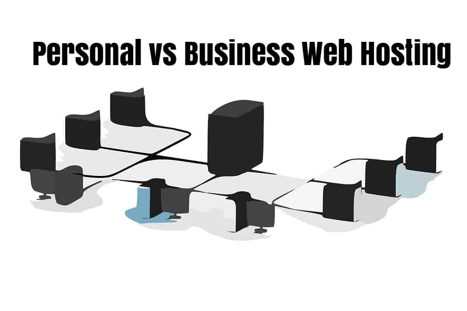 Personal vs Business Web Hosting